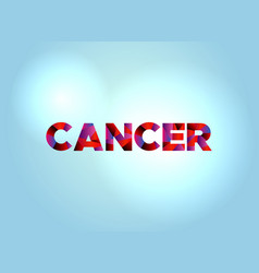 Cancer concept colorful word art vector