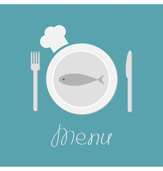 Plate with fish fork knife and chefs hat Menu card vector