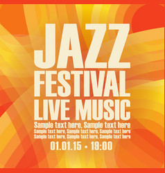 Poster for the jazz festival live music vector