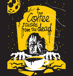 Cup of coffee and zombie in the cemetery at night vector