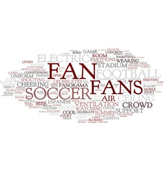 Fan word cloud concept vector