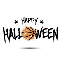 happy halloween and basketball ball of blots vector image