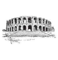 amphitheater of arles a roman amphitheatre in the vector image