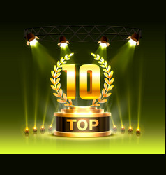 top 10 best podium award sign golden object vector image