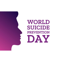 world suicide prevention day holiday concept vector image