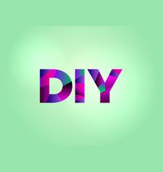 Diy concept colorful word art vector