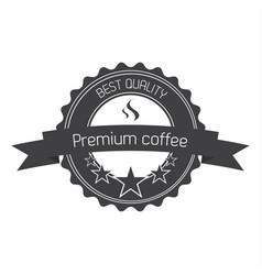 premium coffee quality label vector image