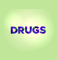 Drugs concept colorful word art vector