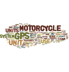 gps motorcycle units for ease of travel text vector image