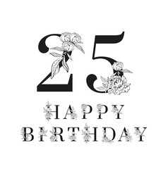 twenty five and happy birthday decorated on white vector image