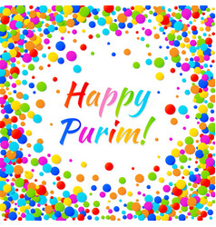 purim text with colorful confetti frame background vector image