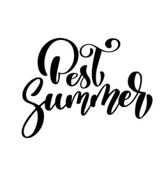 best summer text hand drawn lettering handwritten vector image