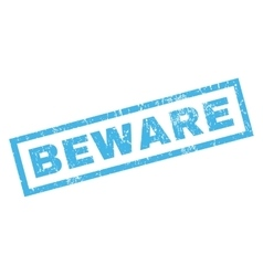 Beware Rubber Stamp vector