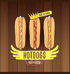 Cartoon hotdogs label isolated on wooden vector