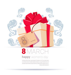 Gift box with 8 march tag happy women day creative vector