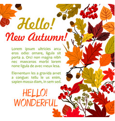 Hello autumn poster template with fall leaf border vector