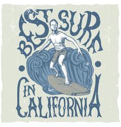 Best surfing in california poster vector