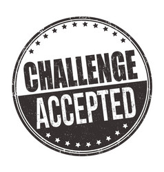 challenge accepted sign or stamp vector image