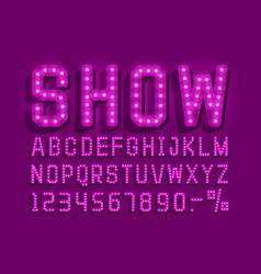 Show font vintage light sign set vector