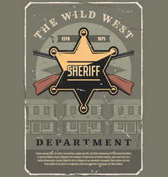 wild west sheriff star badge and gun vector image