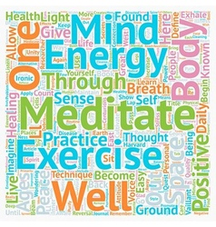 Stay Healthy Learn To Meditate text background vector image
