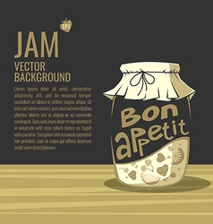 Bon appetit Jar of jam Background for your text vector