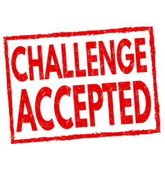 Challenge accepted sign or stamp vector