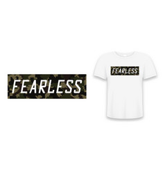 fearless - knitted camouflage slogan for t-shirt vector image