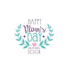 Happy moms day logo logo original design label vector