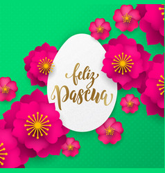 spanish happy easter greeting card egg paper vector image