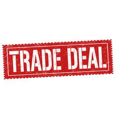 trade deal grunge rubber stamp vector image