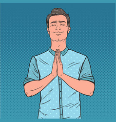 Pop art young man praying with smile happy prayer vector