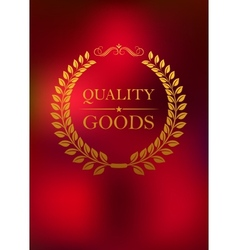 Quality goods emblem vector image