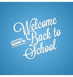 back to school vintage lettering background vector image vector image