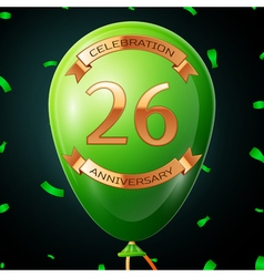 Green balloon with golden inscription twenty six vector image