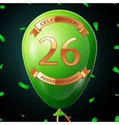 Green balloon with golden inscription twenty six vector