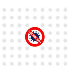 Sign caution coronavirus lockdown vector