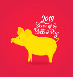 Year of the yellow pig 2019 hand drawn text vector