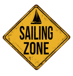Sailing zone vintage rusty metal sign vector