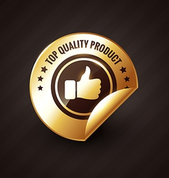 top quality product with thumbs up golden label vector image