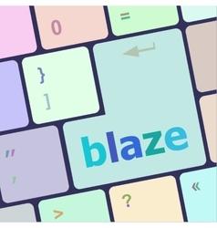 blaze word on keyboard key notebook computer vector image