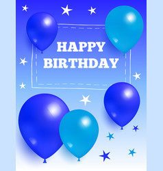 happy birthday background glossy balloons and star vector image