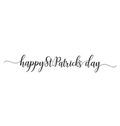 happy st patricks day handwritten vector image