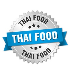 Thai food 3d silver badge with blue ribbon vector