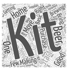 The Right Home Brewing Kit for You Word Cloud vector