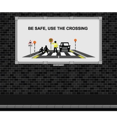 Use the crossing advertising board vector image