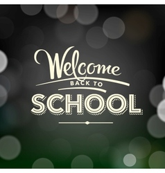 Back to school poster with text on chalkboard vector image vector image