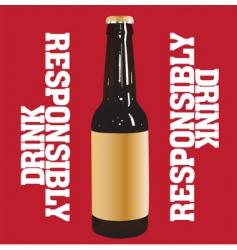 Drink responsibly vector