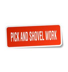 Pick and shovel work square sticker on white vector