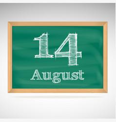 August 14 inscription in chalk on a blackboard vector
